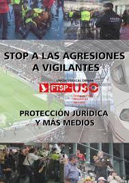 Campaña FTSP-USO no mas agresiones y mas medios para los Vigilantes de Seguridad
